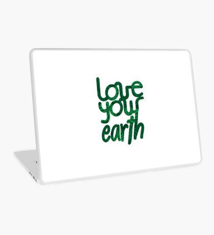 Love your Earth II Laptop Skin