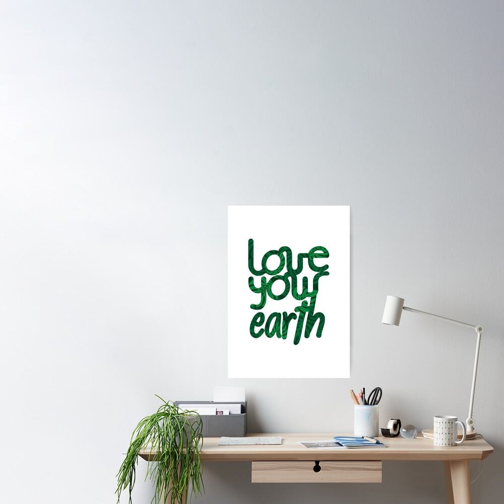 Love your Earth II Poster