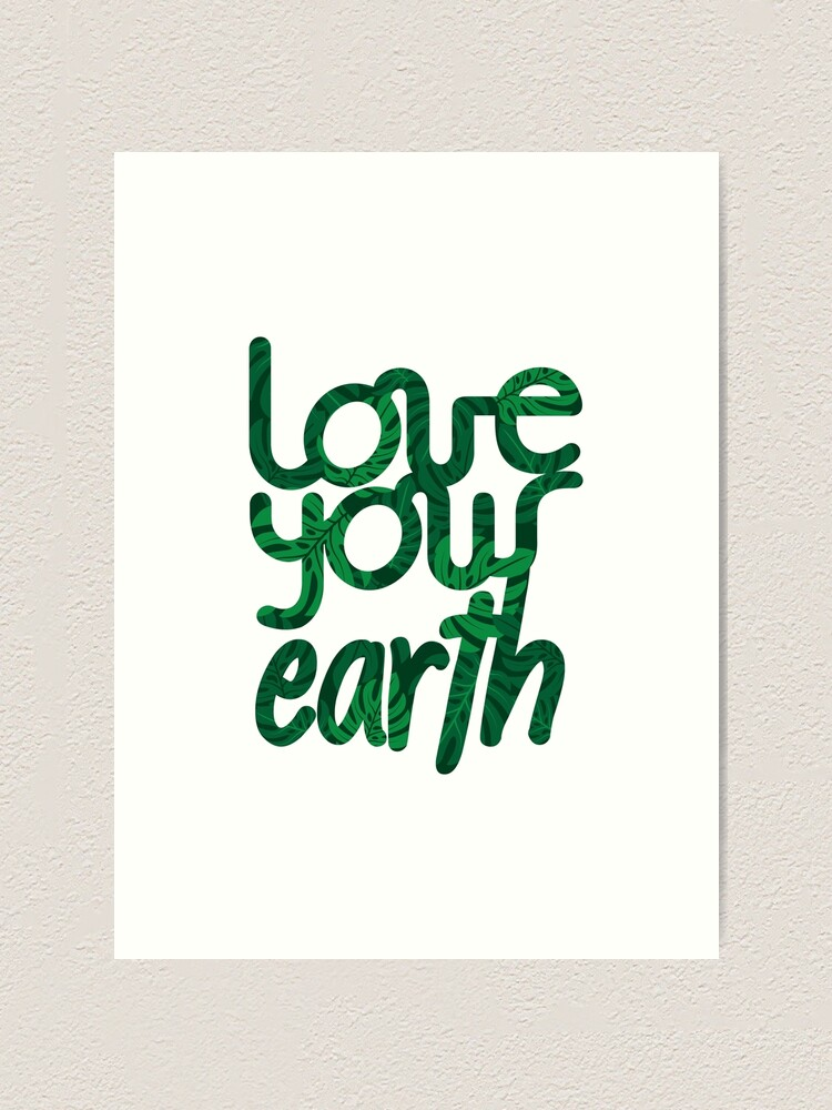 Alternate view of Love your Earth II Art Print