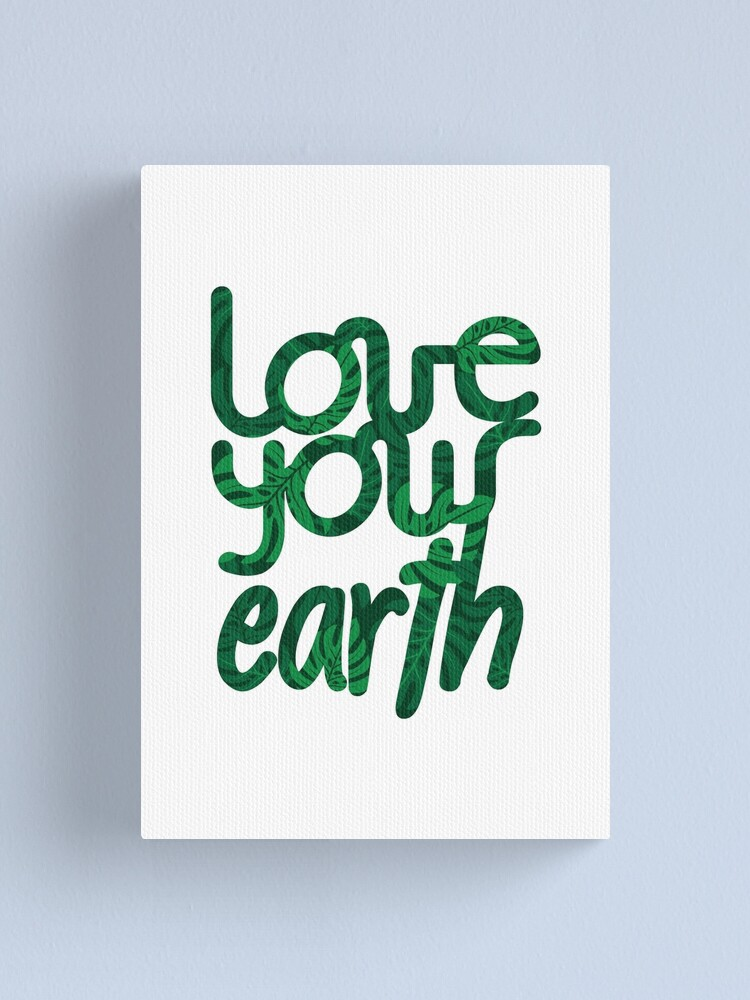 Alternate view of Love your Earth II Canvas Print