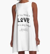 All you need is love and a dog named Max A-Line Dress
