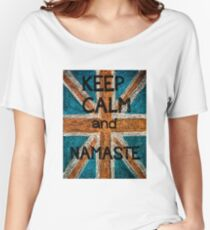 Keep Calm and Namaste Women's Relaxed Fit T-Shirt