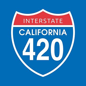 California 420 Day US Interstate Highway Sign by sumwoman