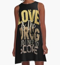Love is the drug #2 A-Line Dress