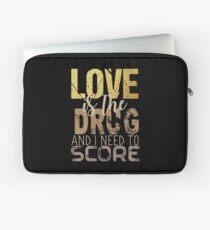 Love is the drug #2 Laptop Sleeve