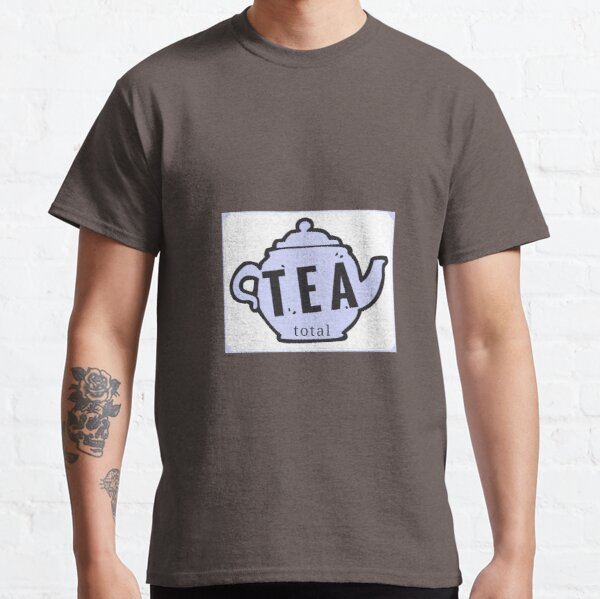 Design Day 70 - Tea Total - March 11, 2018 Classic T-Shirt