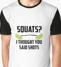 Squats? I thought you said shots - lime barbell Graphic T-Shirt