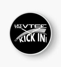 Let The VTEC Kick In Clock