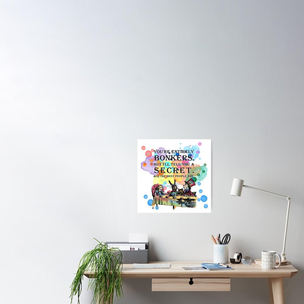 Tea Party - Bonkers Quote - Alice In Wonderland Poster