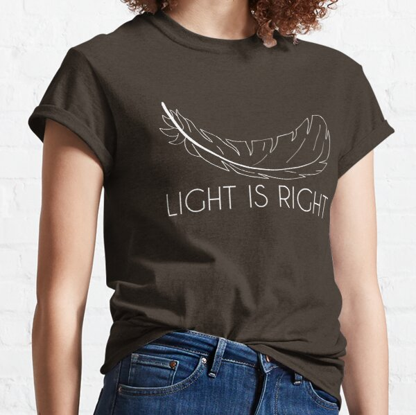 Light Is Right T-shirt classique