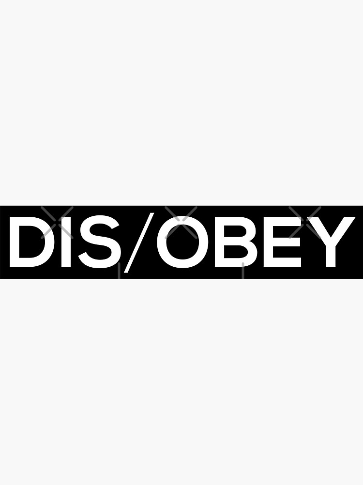 Disobey by grantsewell