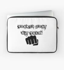 Boards Dont Hit Back! Laptop Sleeve