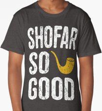 Rosh Hashanah Shofar So Good Funny Jewish Gifts Long T-Shirt