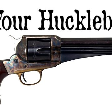 I'm Your Huckleberry by steini