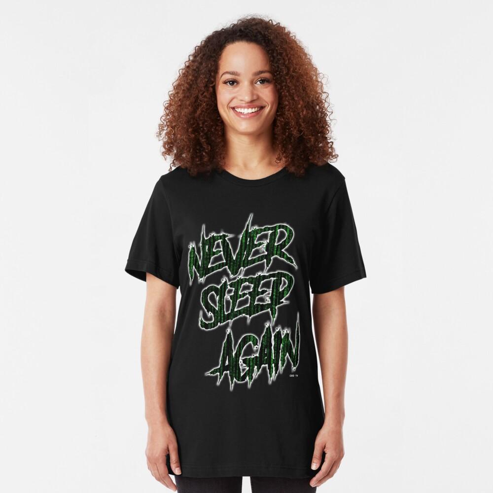 ODD TV - Never Sleep Again Slim Fit T-Shirt