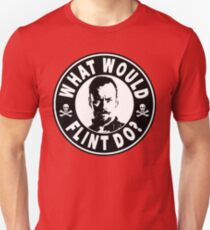 What Would Flint Do T-Shirt