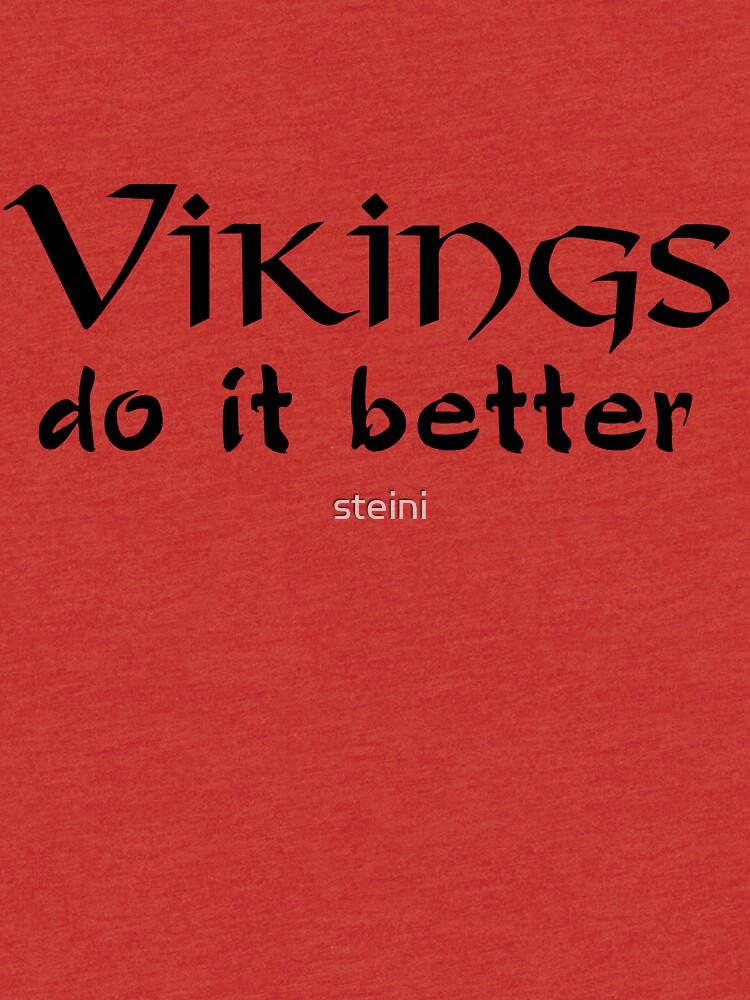 Vikings do it better by steini
