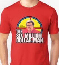 Six Million Dollar Man Slim Fit T-Shirt