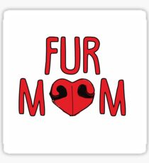 Fur Mom Sticker