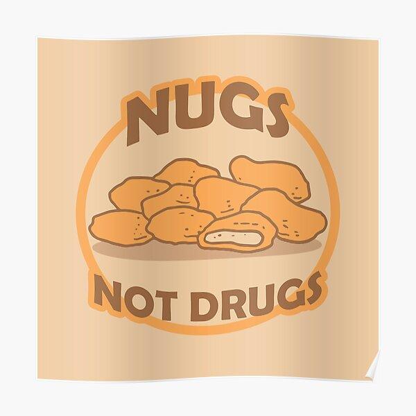 Nugs Not Drugs Badge Poster