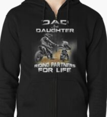 Dad and daughter riding partners for life t shirts - motocross Zipped Hoodie