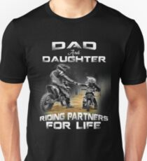 Dad and daughter riding partners for life t shirts - motocross Unisex T-Shirt