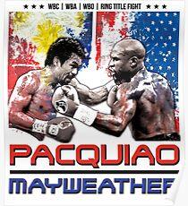 Pacquiao Mayweather shirt Poster