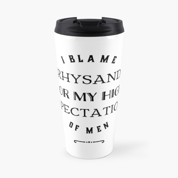 Blame Rhysand Travel Mug