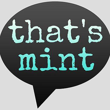 That's Mint (Bubble) by aural-imprints