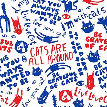 Cats Are All Around - Pattern // Red And Blue by ElliMaanpaa