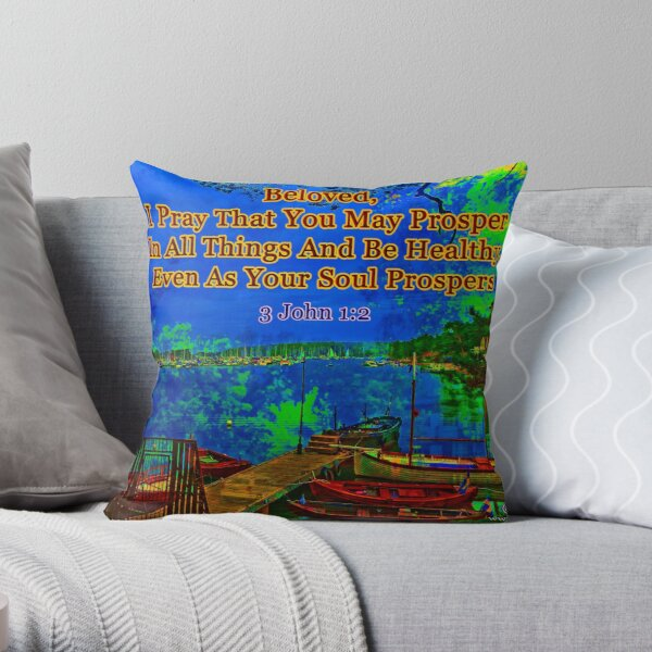 Beloved I pray that you may prosper in all things Throw Pillow
