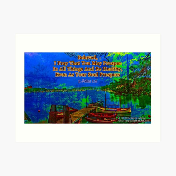 Beloved I pray that you may prosper in all things Art Print