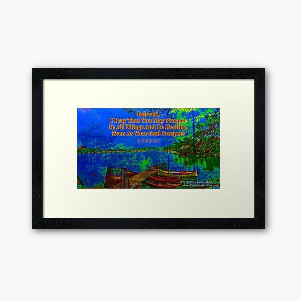 Beloved I pray that you may prosper in all things Framed Art Print