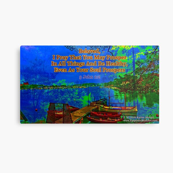 Beloved I pray that you may prosper in all things Metal Print