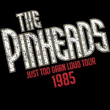 The Pinheads - Just Too Darn Loud Tour 1985 by mysundown