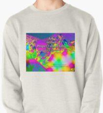 Art is the Proper Task of Life Pullover Sweatshirt