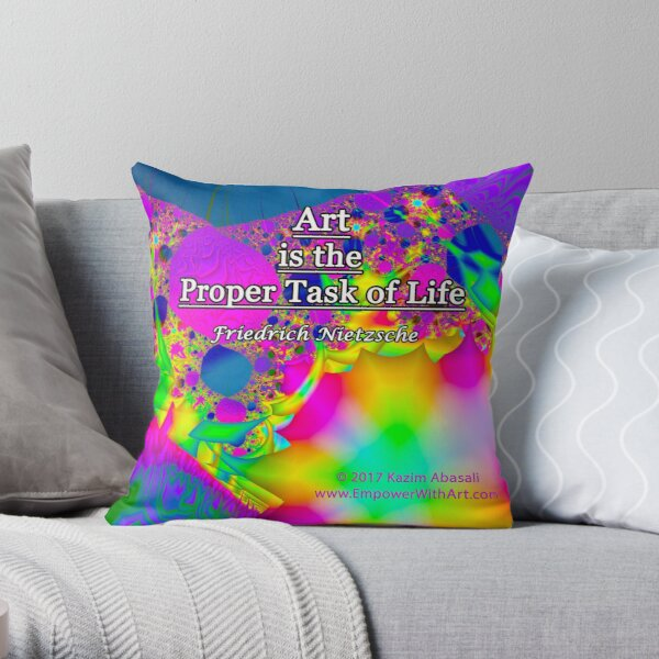 Art is the Proper Task of Life Throw Pillow