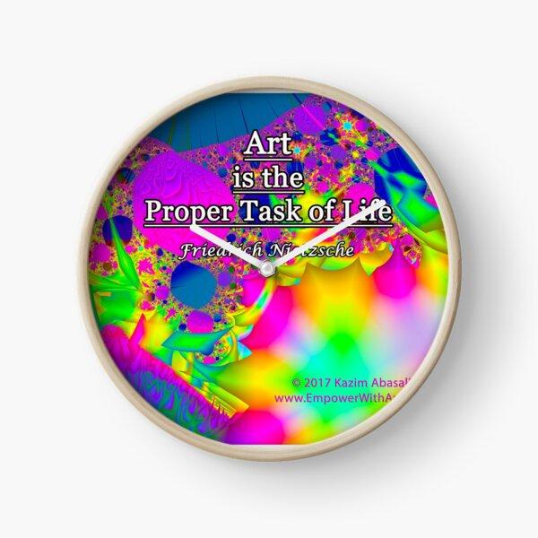 Art is the Proper Task of Life Clock