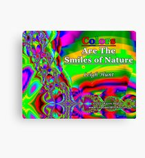 Colors Are The Smiles of Nature Canvas Print