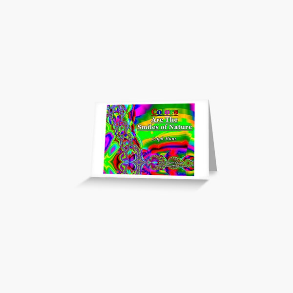 Colors Are The Smiles of Nature Greeting Card