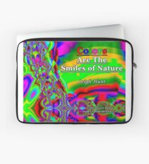 Colors Are The Smiles of Nature Laptop Sleeve