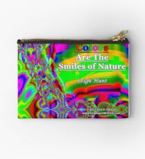 Colors Are The Smiles of Nature Zipper Pouch