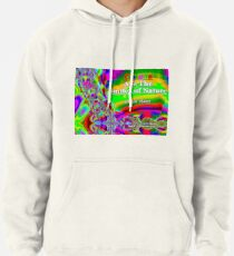 Colors Are The Smiles of Nature Pullover Hoodie