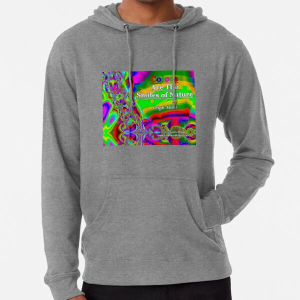 Colors Are The Smiles of Nature Lightweight Hoodie