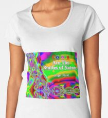 Colors Are The Smiles of Nature Premium Scoop T-Shirt