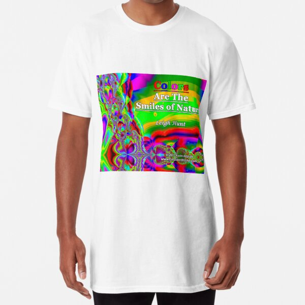 Colors Are The Smiles of Nature Long T-Shirt