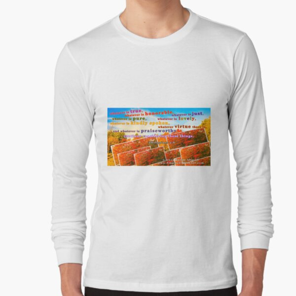 Continue Considering These Things Long Sleeve T-Shirt