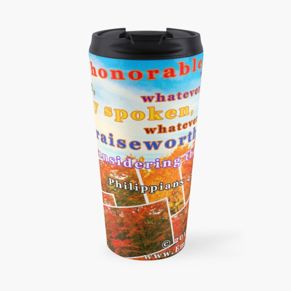 Continue Considering These Things Travel Mug