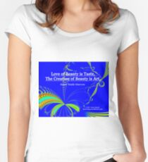 Love of Beauty is Taste. The Creation of Beauty is Art. Fitted Scoop T-Shirt