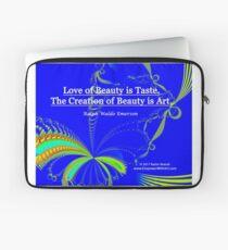 Love of Beauty is Taste. The Creation of Beauty is Art. Laptop Sleeve